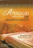 A Maggid (Preacher) of Righteousness