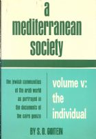 A Mediterranean Society - Volume V: The Individual