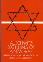 Auschwitz: Beginning Of A New Era