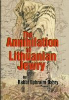 Annihilation Of Lithuanian Jewry (The)