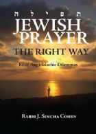 Jewish Prayer the Right Way