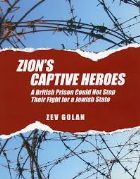 Zion's Captive Heroes